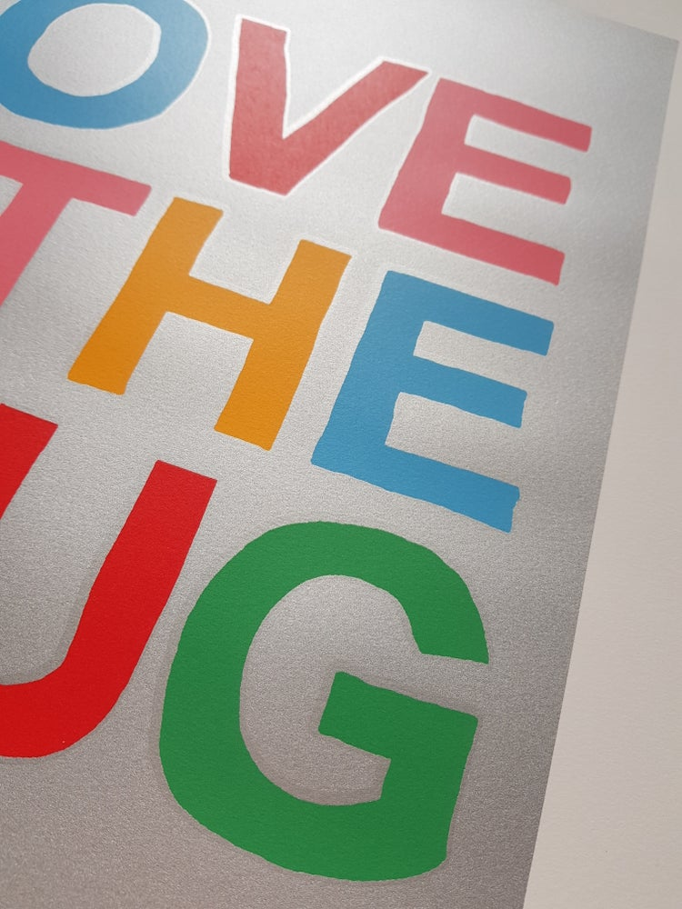 "Image of OLI FOWLER ""LOVE IS THE DRUG"" 6 COLOUR SCREENPRINT, LTD ED 25, 56CM X 42CM"