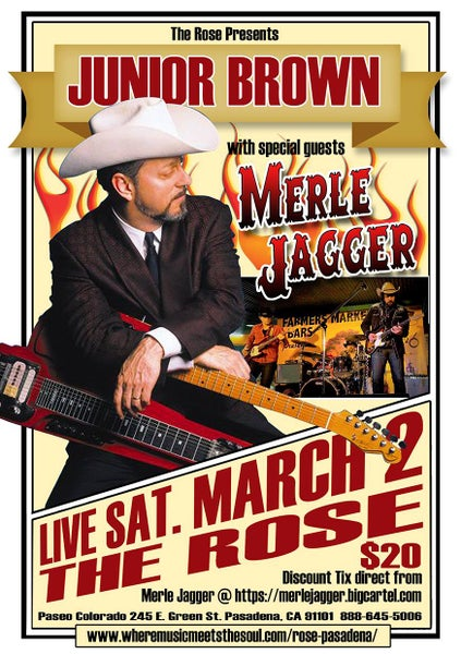 Image of Discount General Admission Tix For Merle Jagger / Junior Brown @ The Rose 3/2/19