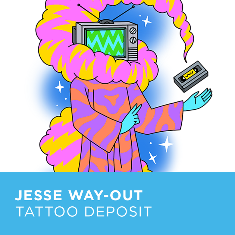 Image of Tattoo Deposit for Jesse Way-Out