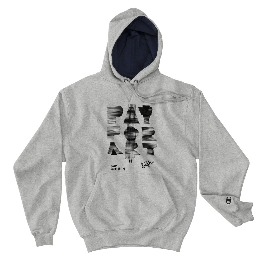 Pay For Art Hoodie