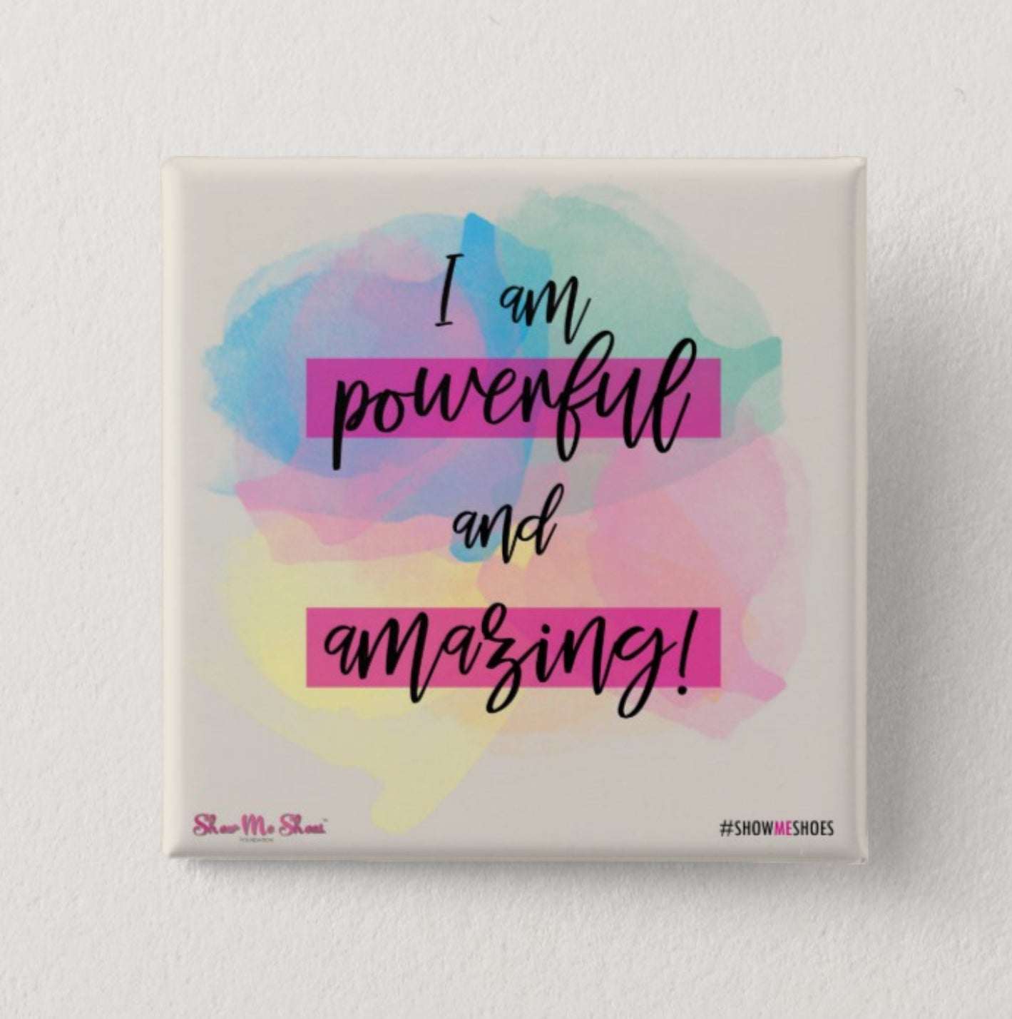 Affirmations from the Sole - I am powerful and amazing!