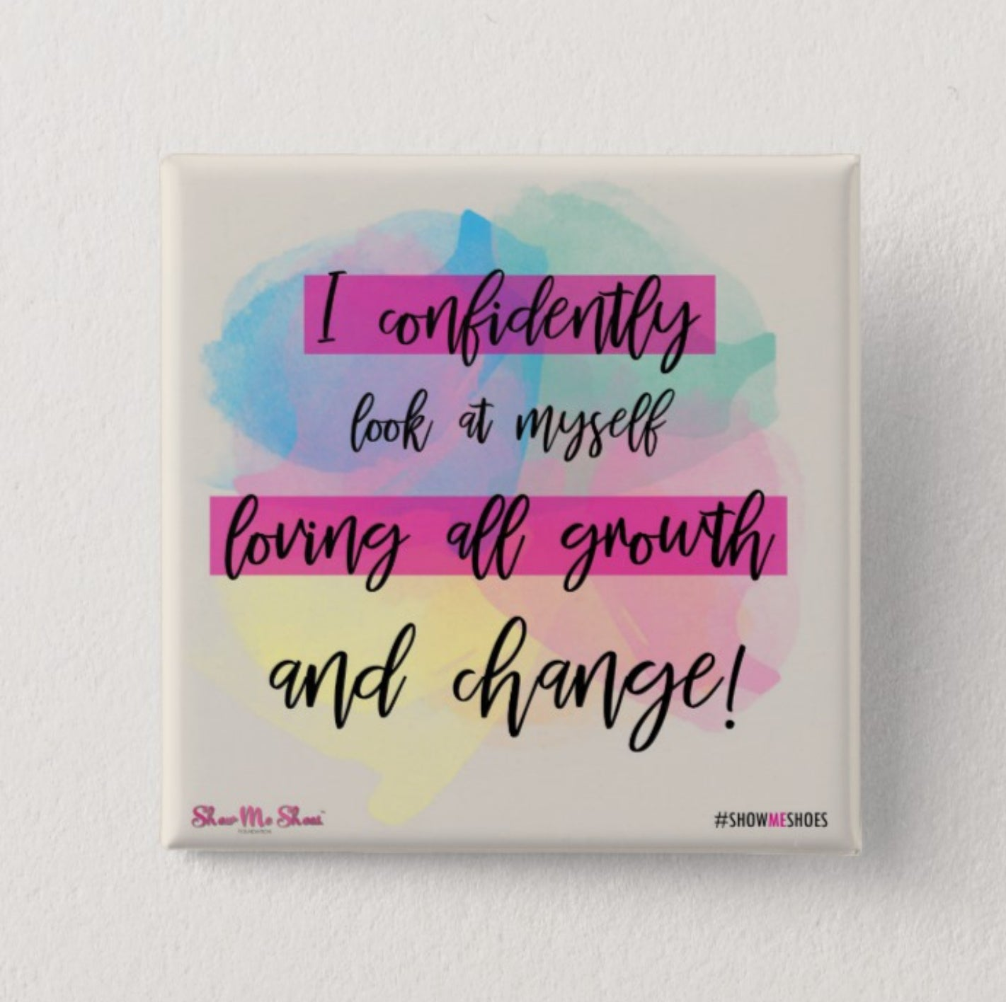 Affirmations from the Sole - I confidently look at myself!