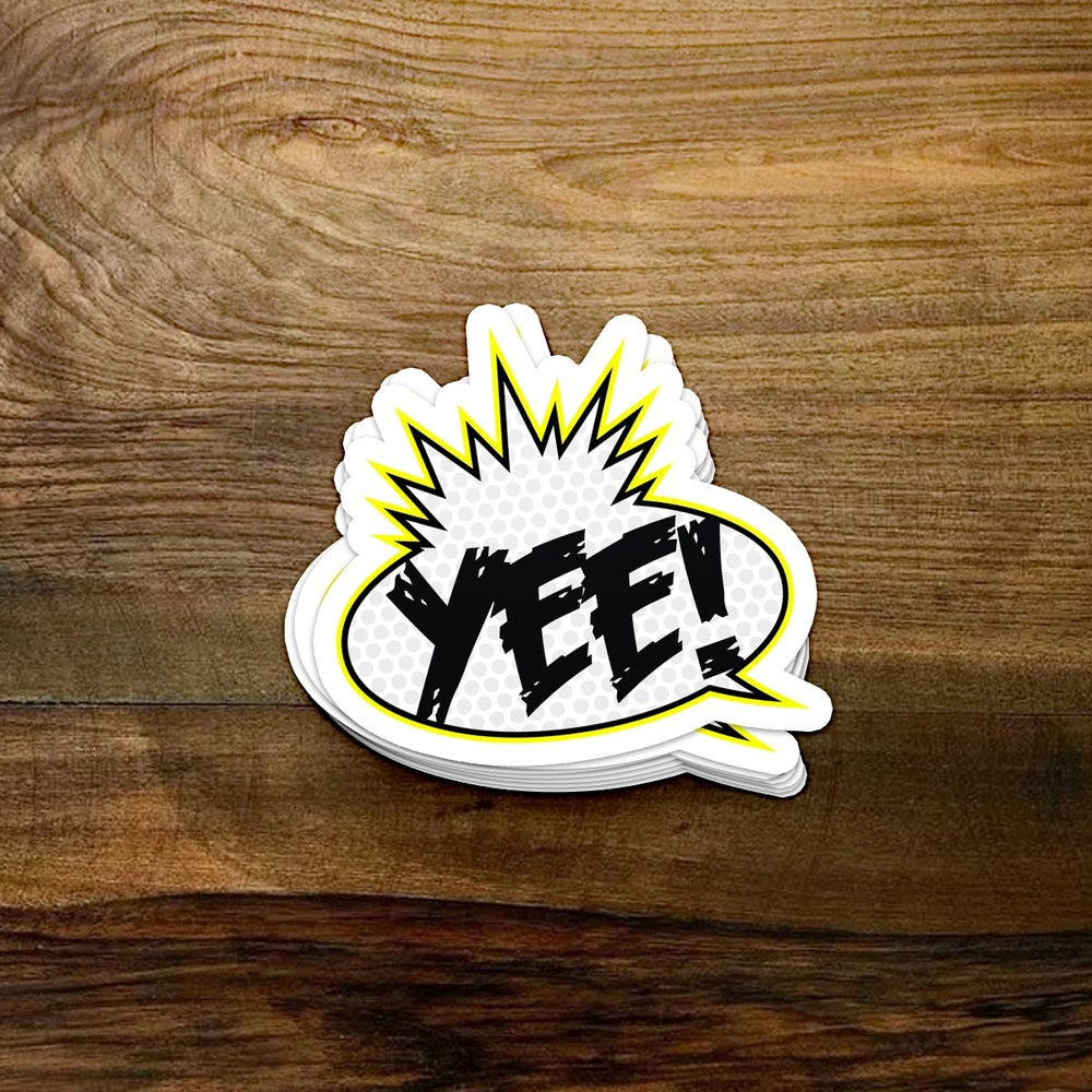 Image of Yee! Sticker