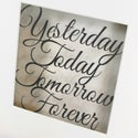 Yesterday, Today, Tomorrow, Forever Papercut