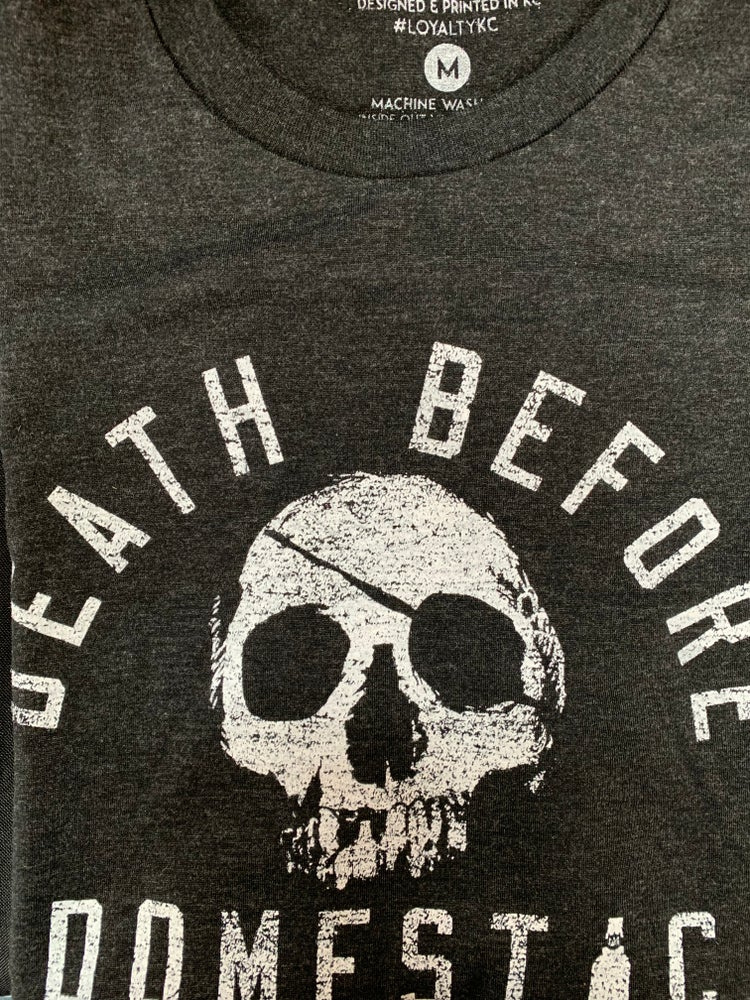Image of Death before domestic t-shirt