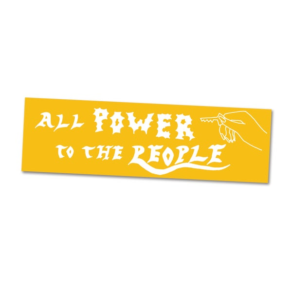 Image of All Power to the People Bumper Sticker, Rachel Howe