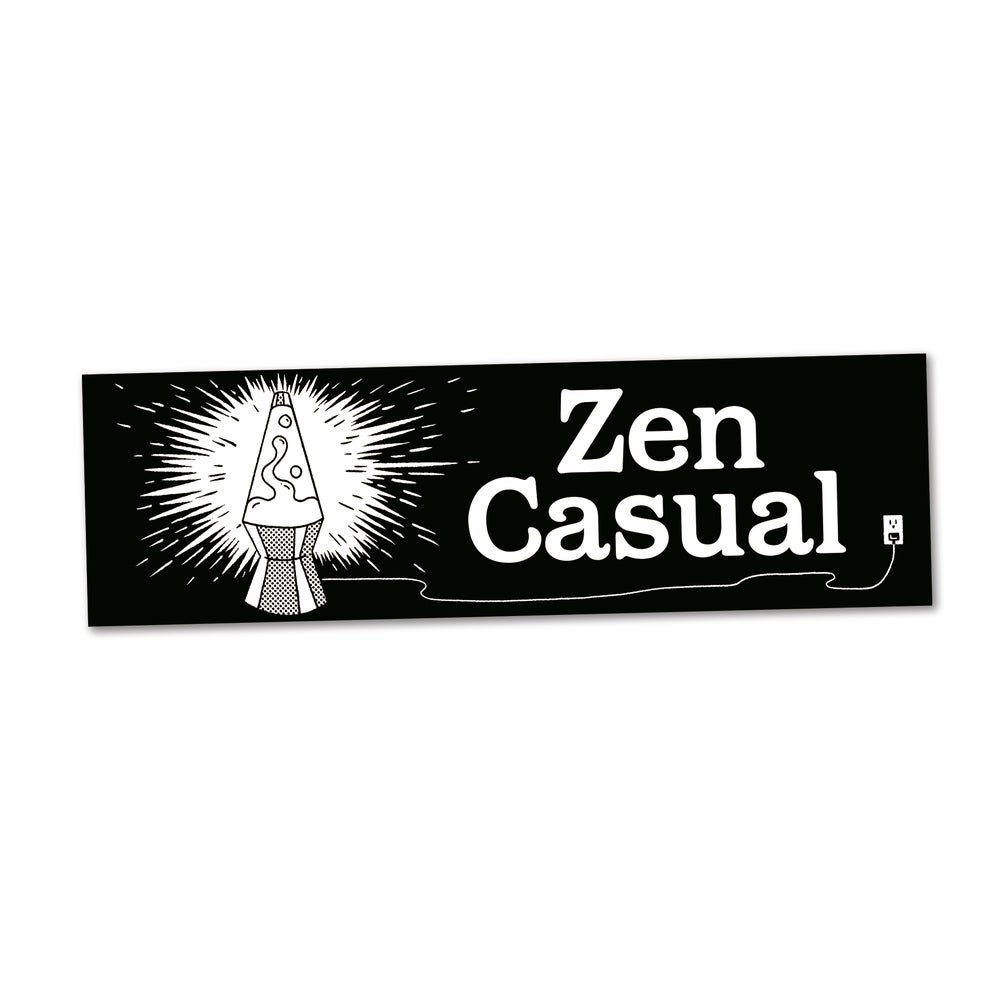 Image of Zen Casual Bumper Sticker, Clay Hickson