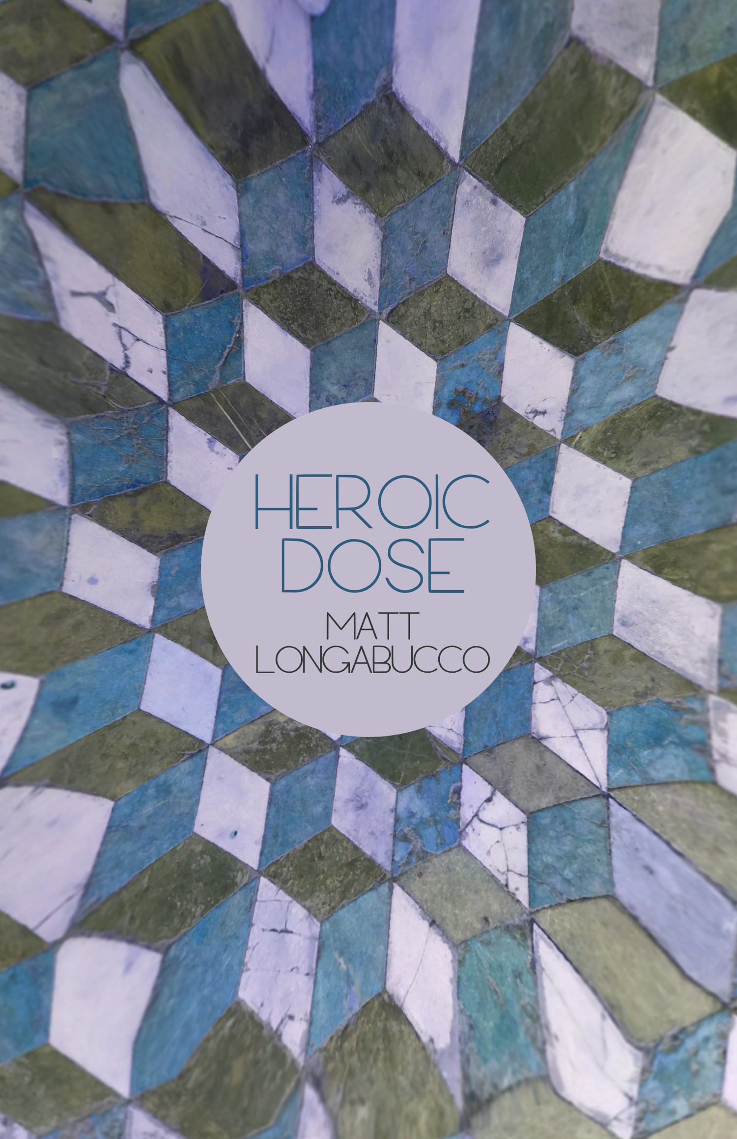 Image of HEROIC DOSE BY MATT LONGABUCCO