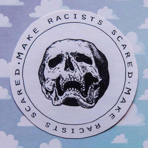 Image of Make Racists Scared Sticker