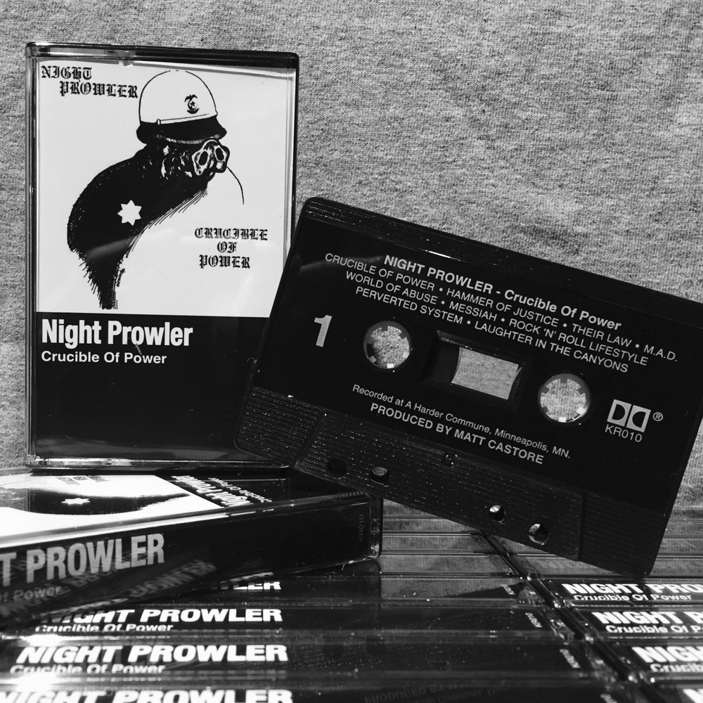 Image of NIGHT PROWLER - Crucible Of Power cassette tape