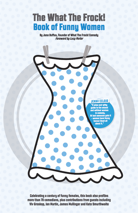Image of The What The Frock! Book of Funny Women