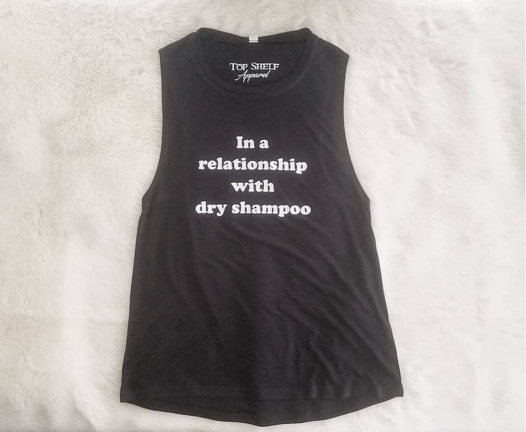 Image of In a relationship with dry shampoo: tanks