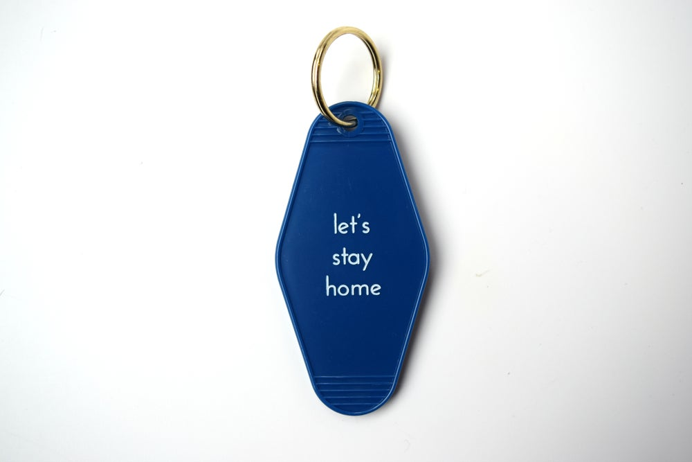 Image of let's stay home keytag