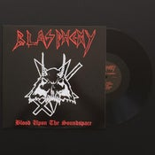 Image of BLASPHEMY 'Blood upon the soundspace' mlp