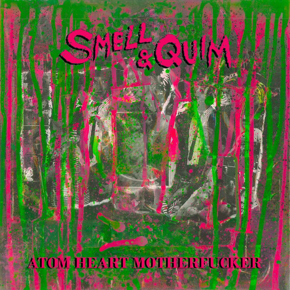"""Image of Smell & Quim - """"ATOM HEART MOTHERFUCKER"""" LP"""