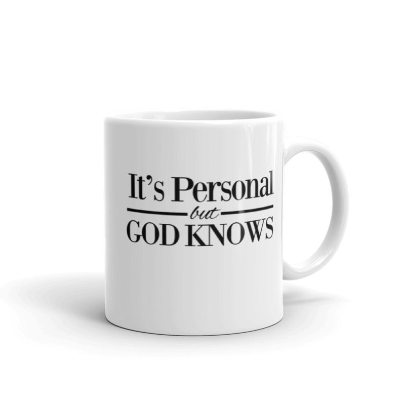 Image of It's Personal But God Knows 11oz ceramic coffee mug