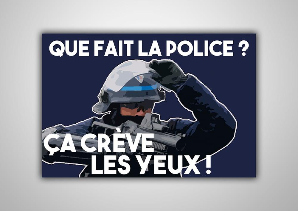 """Image of 100 Autocollants """"Que fait la police ? Ça crève les yeux ! """""""