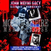 Image of JOHN WAYNE GACY Political Campaign Poster T-shirt PRE-ORDER