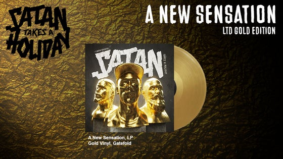 Image of Satan Takes A Holiday - A New Sensation LTD Gold Edition (LP)