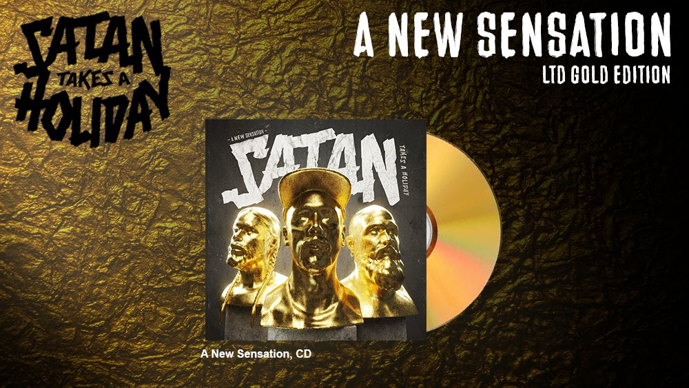Image of Satan Takes A Holiday - A New Sensation LTD Gold Edition (CD)