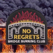 Image of BRIDGE BURNING CLUB patch