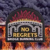 Image of BRIDGE BURNING CLUB patch