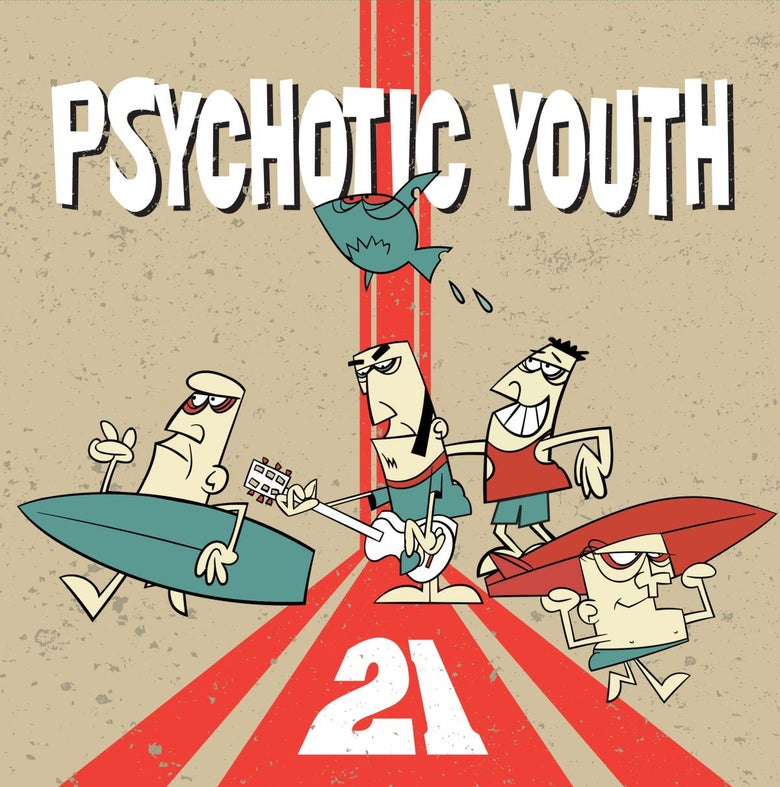 Image of Psychotic Youth - 21 Digiwallet CD