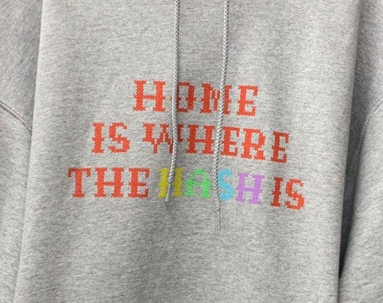 Image of HOME IS WHERE THE HASH IS
