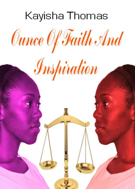 Image of Ounce Of Faith And Inspiration