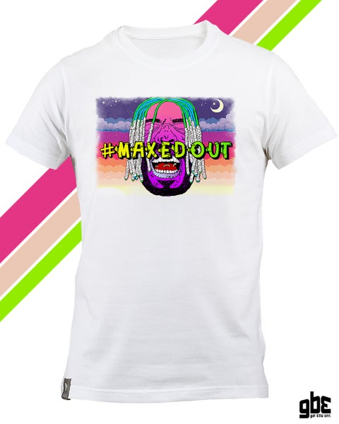 Image of Limited Edition #MAXEDOUT Shirt
