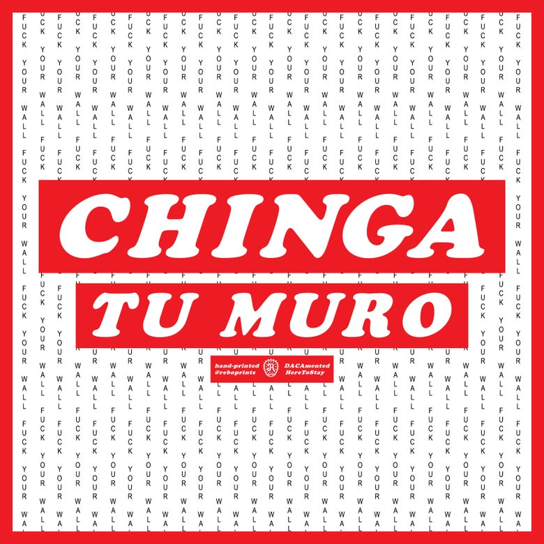 Image of CHINGA TU MURO print 1