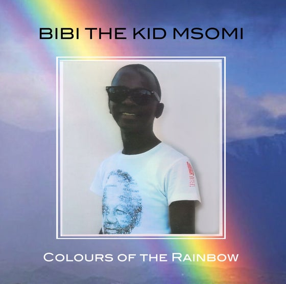 Image of Bibi the Kid Msomi - Colours of the Rainbow Mini-LP (vinyl)