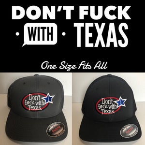 Image of Don't Fuck With Texas - OSFA