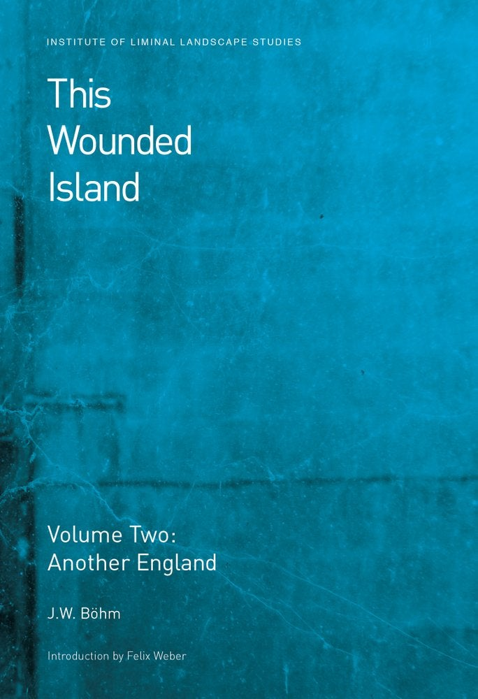 Image of This Wounded Island Vol. 2 - Another England