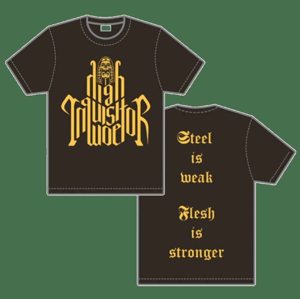 Image of T-shirt - Steel is Weak, Flesh is Stronger