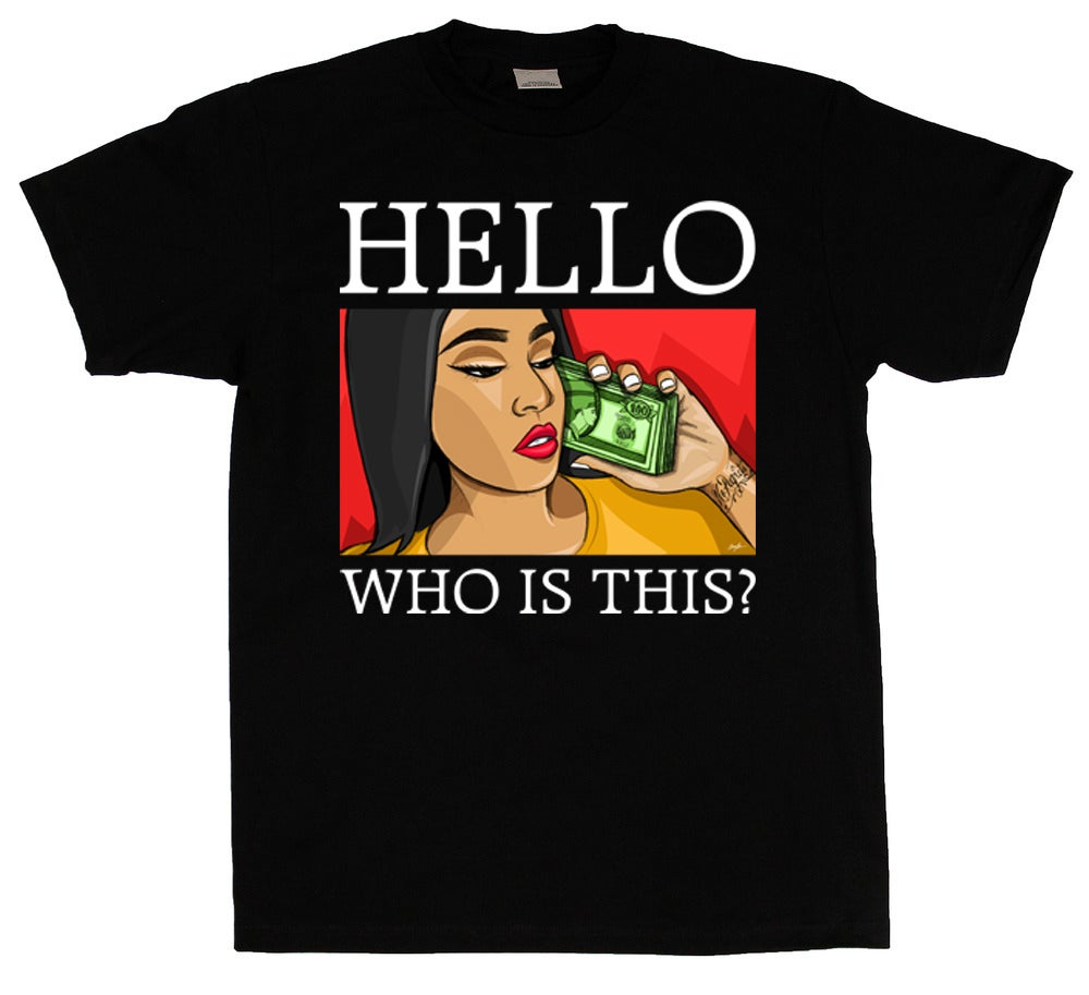 Image of Hello Who is This? (Black T-Shirt)