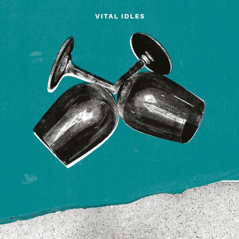 "Image of VITAL IDLES - 7"" EP"