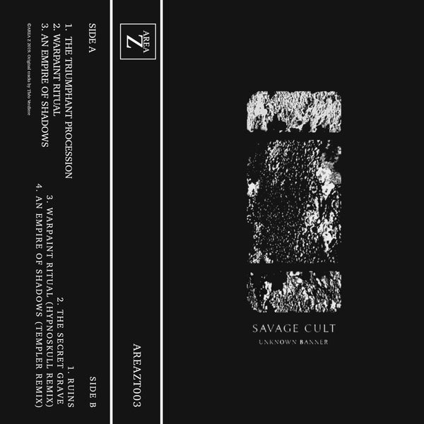 Image of [AREAZT003] SAVAGE CULT - UNKNOWN BANNER