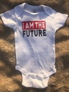 I Am The Future - Onesie