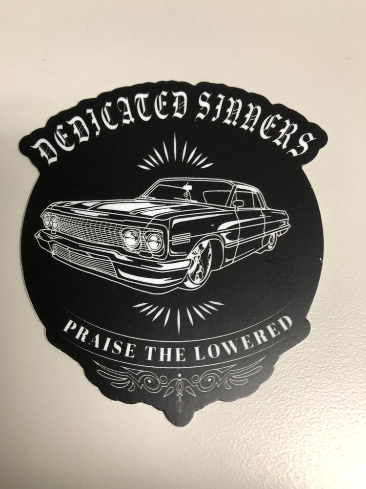 Image of Praise the Lowered sticker