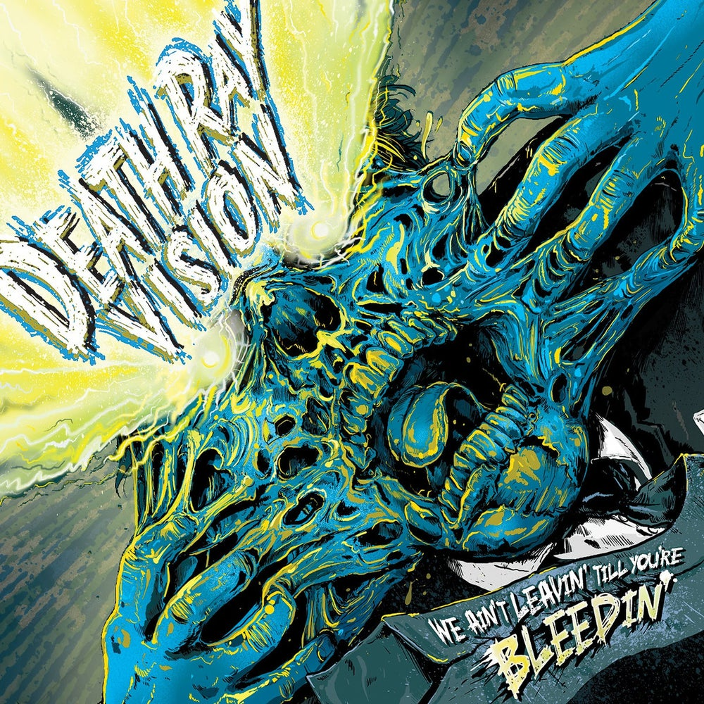 "Image of DEATH RAY VISION ""We Aint Leavin Till You're Bleedin"" CD"