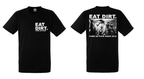 Image of EAT DIRT - PUNK AS FUCK TEE