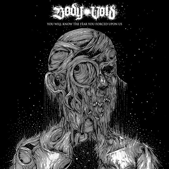 "Image of Body Void ""You Will Know The Fear You Forced Upon Us"" 12"""