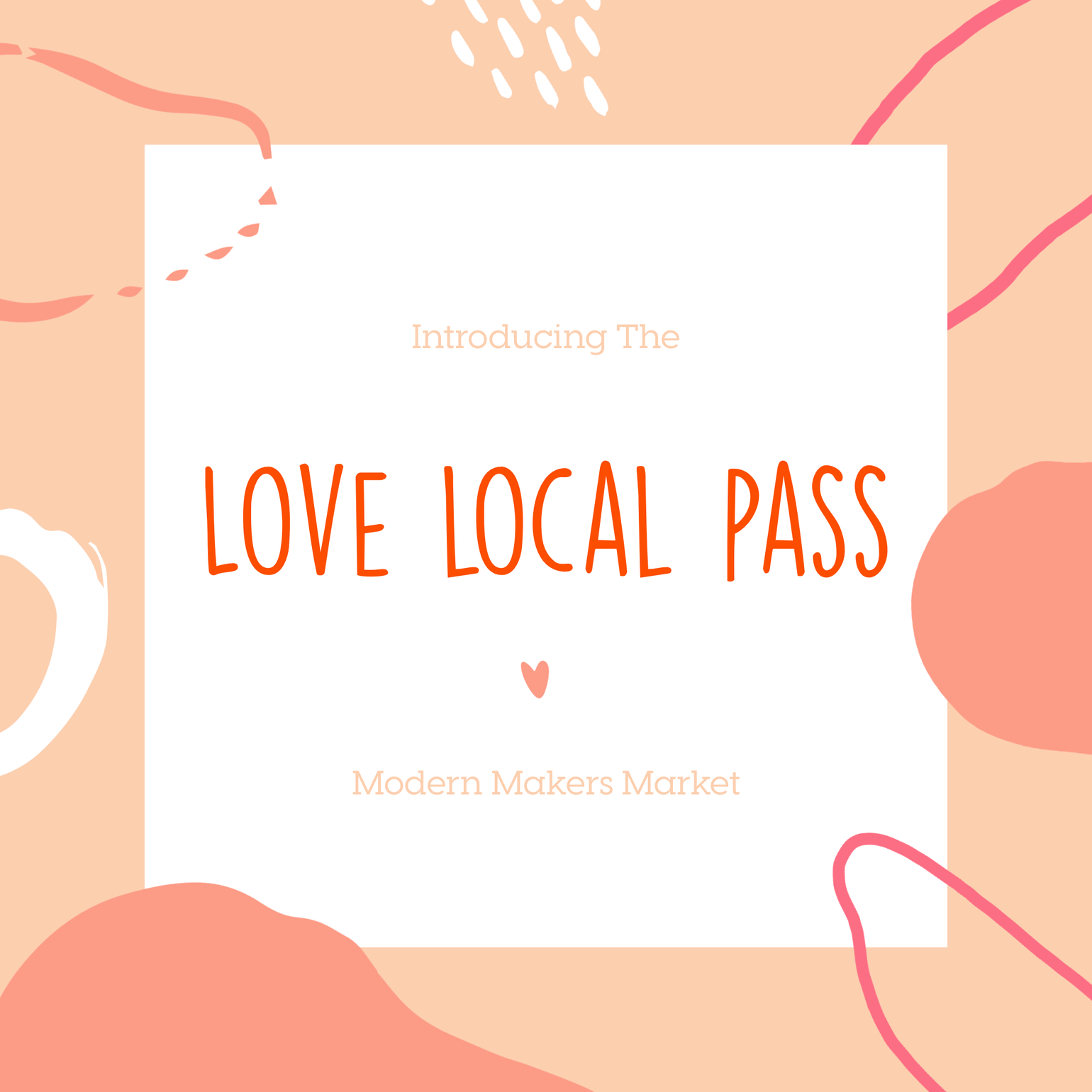 Image of Love Local Pass- April 14, 2019