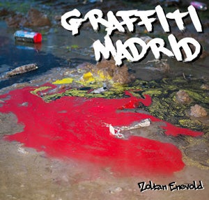 Image of 'GRAFFITI MADRID' photobook