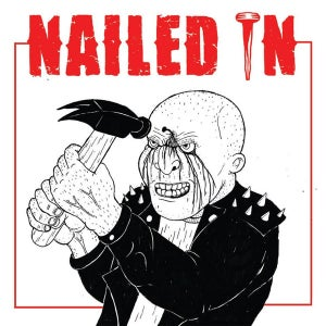 """Image of Nailed In - S/T 7"""" (HC4L)"""