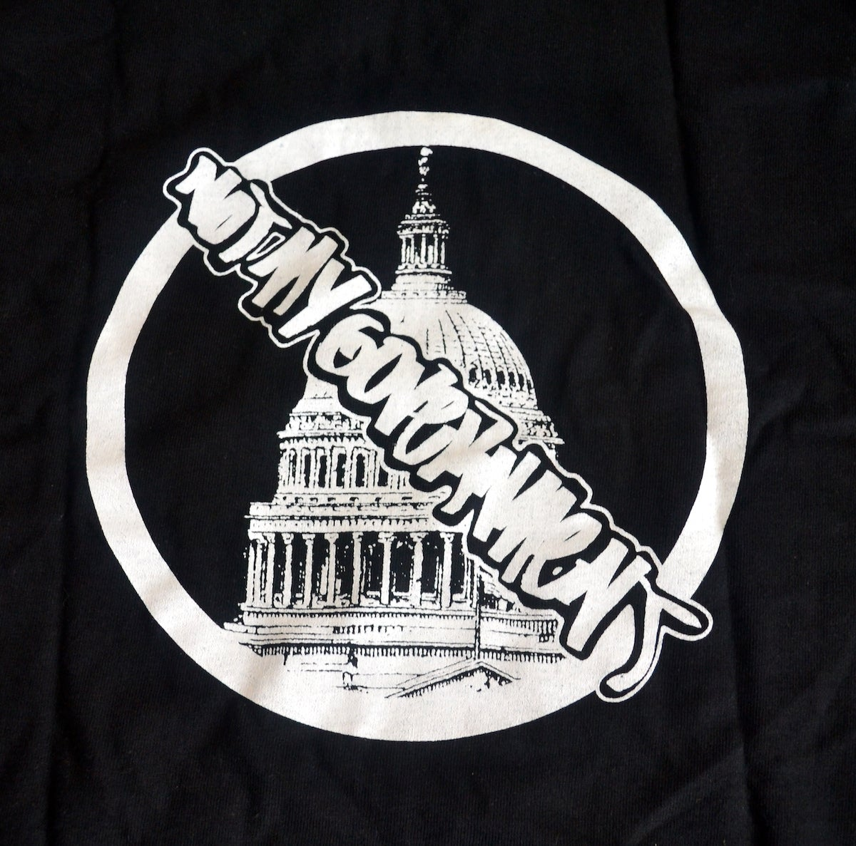 Not My Government T Shirt