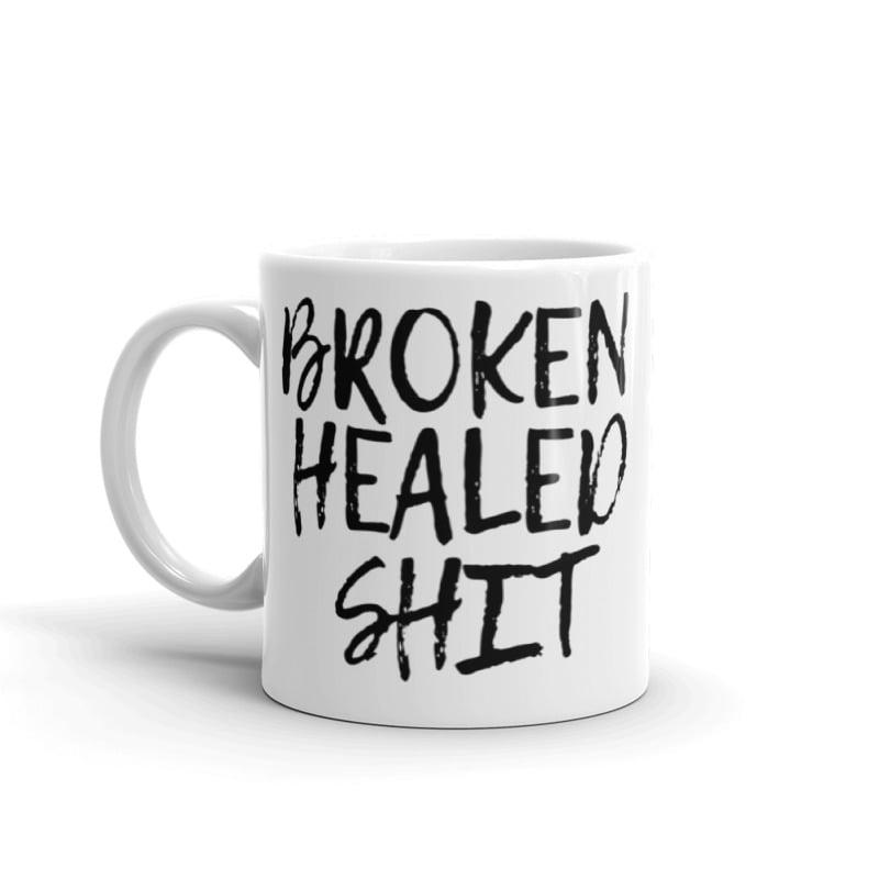 Image of Broken Healed Shit Mug