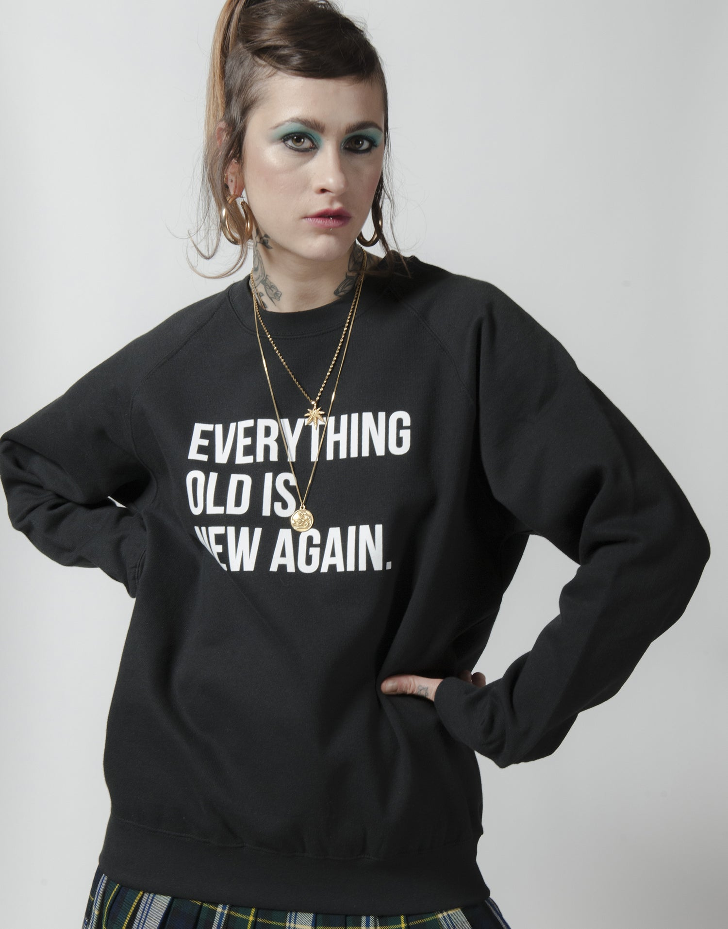 EVERYTHING OLD IS NEW AGAIN SWEATSHIRT