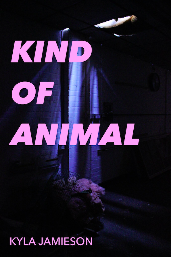 Image of Kind of Animal by Kyla Jamieson (pre-sale)